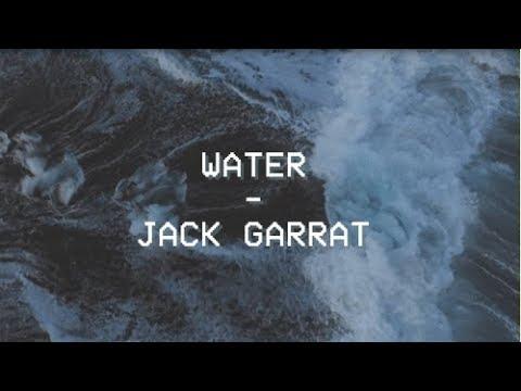 Water - Jack Garratt - Tradução - PTBR