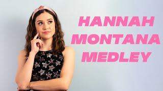Hannah Montana/Miley Cyrus Medley!