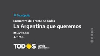 EN VIVO | Alberto Fernández encabeza el acto del Frente de Todos con la presencia de Leila Chaher