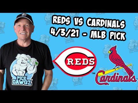 Cincinnati Reds vs St  Louis Cardinals 4/3/21 MLB Pick and Prediction MLB Tips Betting Pick