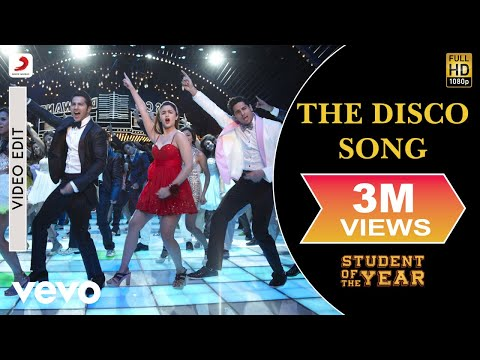 Student of the Year - The Disco Song | Alia, Sidharth, Varun