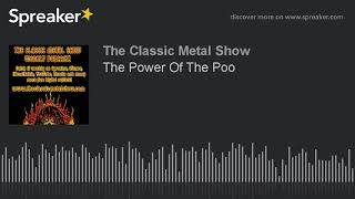 The Power Of The Poo