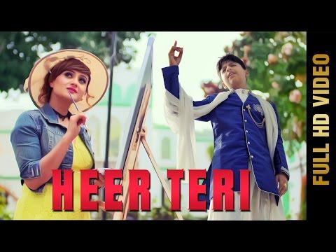 HEER TERI (Full Video) | CHIRAG NARULA |...