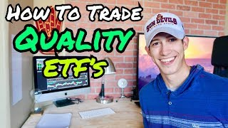 How To Trade Quality ETF