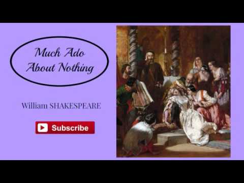 Much Ado About Nothing by William Shakespeare - Audiobook