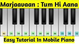 tum-hi-aana-easy-piano-tutorial-in-android-ios-mobile-by-shreebhusan-biswal