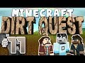 Minecraft - DirtQuest #11 - Time Magazine Heals All (Yogscast Complete Mod Pack)