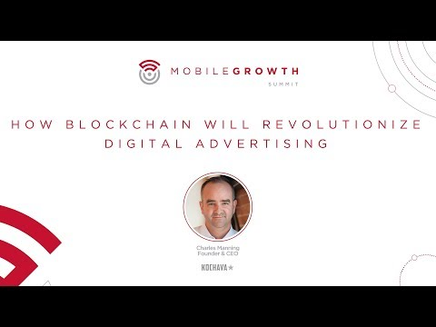 Kochava - How Blockchain Will Revolutionize Digital Advertis