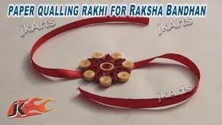 DIY Paper Quilling Rakhi for Raksha Bandhan - JK Arts 250