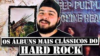 6 ÁLBUNS MAIS CLASSICOS DO HARD ROCK