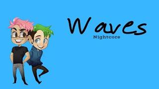 WAVES   Nightcore ~Request~