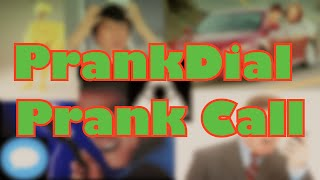 The Funniest Prankdial Prank Call Ever!
