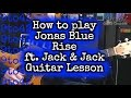 How to play Jonas Blue - Rise ft. Jack & Jack Guitar Tutorial Lesson