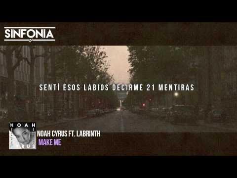 Noah Cyrus - Make Me (Cry) (Ft. Labrinth) (Subtitulos En Español)