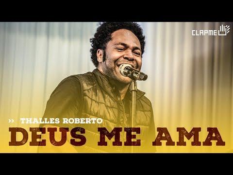 Thalles Roberto - Deus me ama