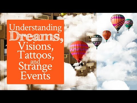 10 Key Elements of Dreams and Visions