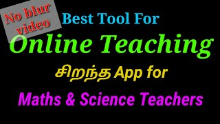 Best app to make your online classes more effective | Must Watch | Tamil | MATHS & SCIENCE TEACHERS screenshot 5