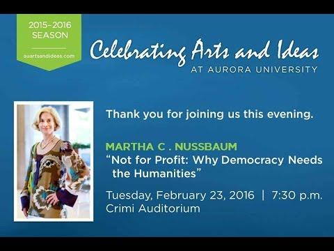 Arts and Ideas: Martha Nussbaum, February 23, 2016