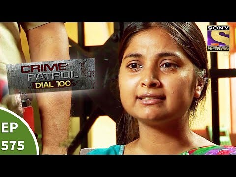 Crime Patrol Dial 100 - क्राइम पेट्रोल  - Nagpur Triple Murder - Ep 575 - 14th August, 2017