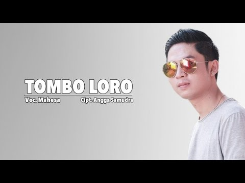 Mahesa - Tombo Loro (Official Music Video)