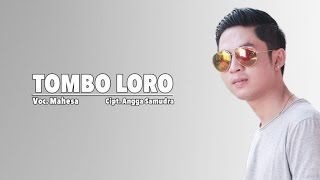 Mahesa - Tombo Loro (Official Music Video)