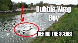 Bubble Wrap Boy   BEHIND THE SCENES