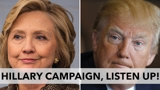 Donald Trump May Be Your Next President, Unless Hillary Clinton Does This