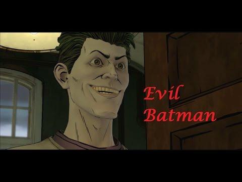 Batman : The Telltale Series - Episode 4 - Bad / Evil Batman 😈