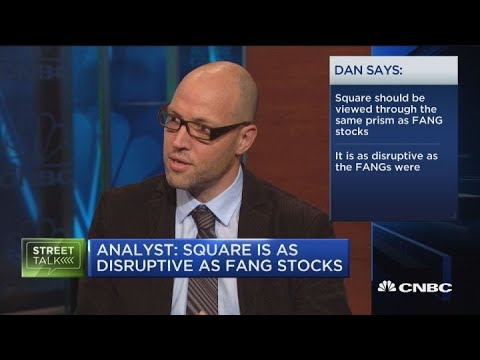 Analyst says Square seems just as disruptive as FANG stocks