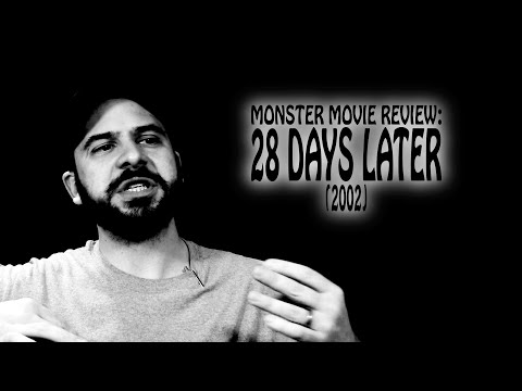Monster Movie Review: 28 Days Later