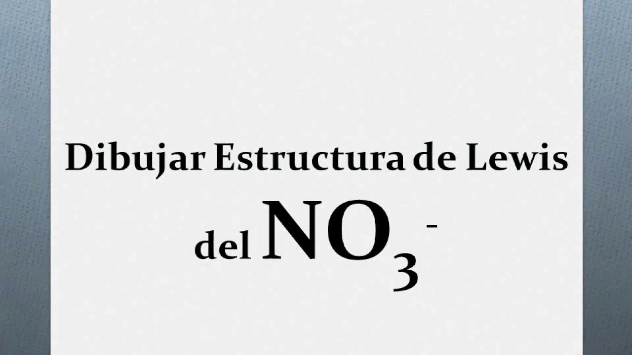 Representación Estructura De Lewis Del Ion Nitrato