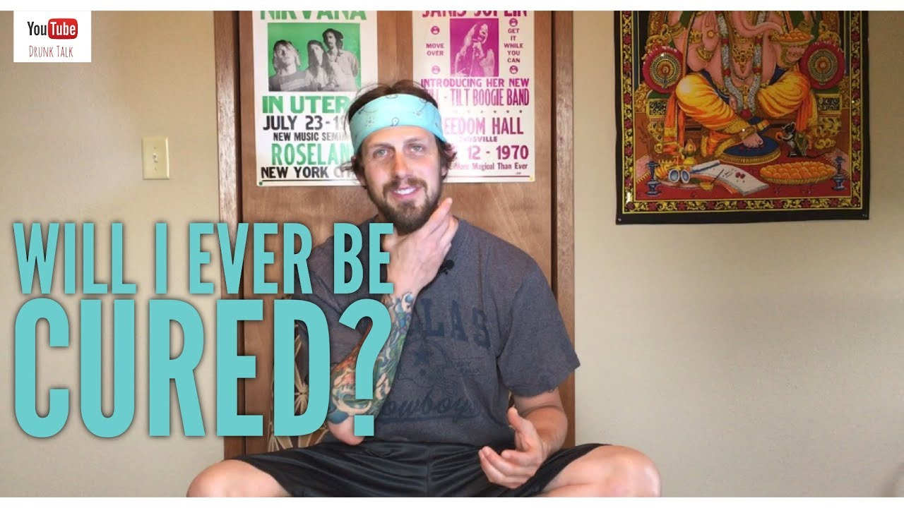 Will I ever be CURED? - YouTube