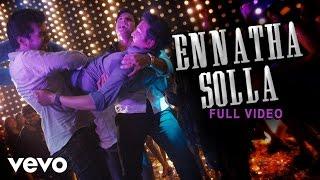 Endrendrum Punnagai - Ennatha Solla Video | Harris Jayaraj