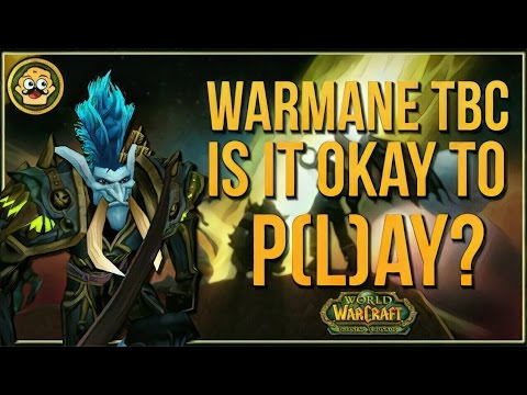 Warmanes Upcoming TBC Server | Is Pay 2 Win destroying