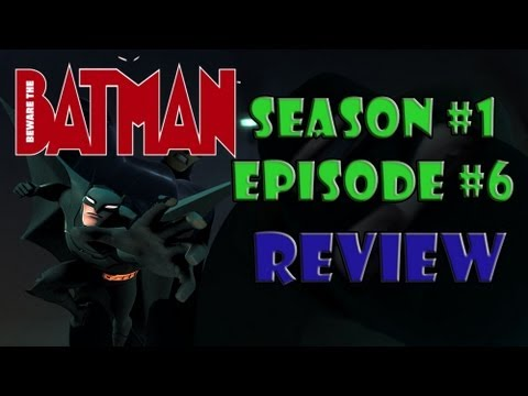 "Beware the Batman S1E6 ""Toxic"" Review"