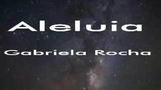 Aleluia (playback com letra 2 tons abaixo) - Gabriela Rocha