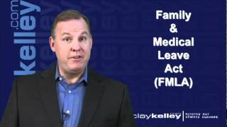 Clay Kelley - Commentary on Labor Reg: FMLA