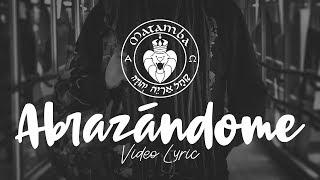 MATAMBA - ABRAZANDOME, Video lyric Oficial 2018