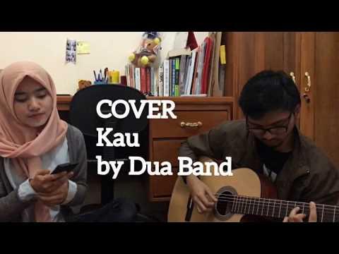 Dua band - Kau (Cover with Widya)