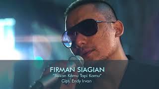 Firman Siagian - Bukan Kamu Tapi Kamu (Official Music Video NAGASWARA)#music