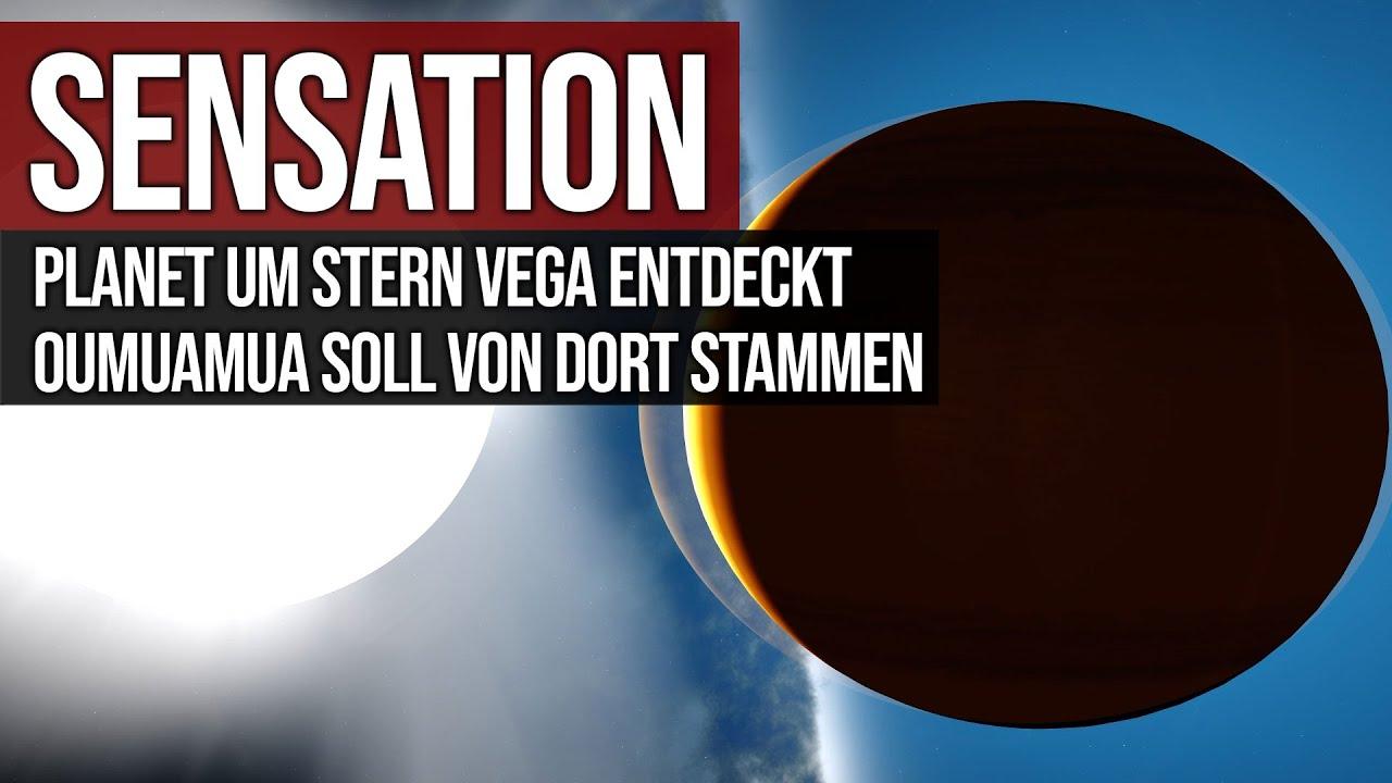 Sensation - Planet um Stern Vega entdeckt - Oumuamua soll von dort kommen