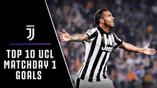TOP 10 JUVENTUS MATCHDAY 1 CHAMPIONS LEAGUE GOALS