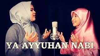 YA AYYUHAN NABI (COVER)_NDIS FT. MUSLIMAH