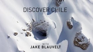 Discover Chile with Jake Blauvelt: Extended Cut | A Snowboard Adventure | Directed by Nathan Avila