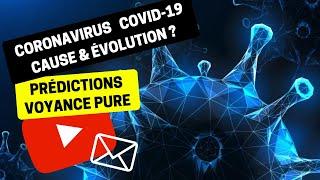 #195-1 Quelle évolution du coronavirus en France ?   Bruno Voyant Médium Chine Covid-19 Pandémie