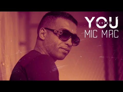 Youtube: Mister You – Mic Mac