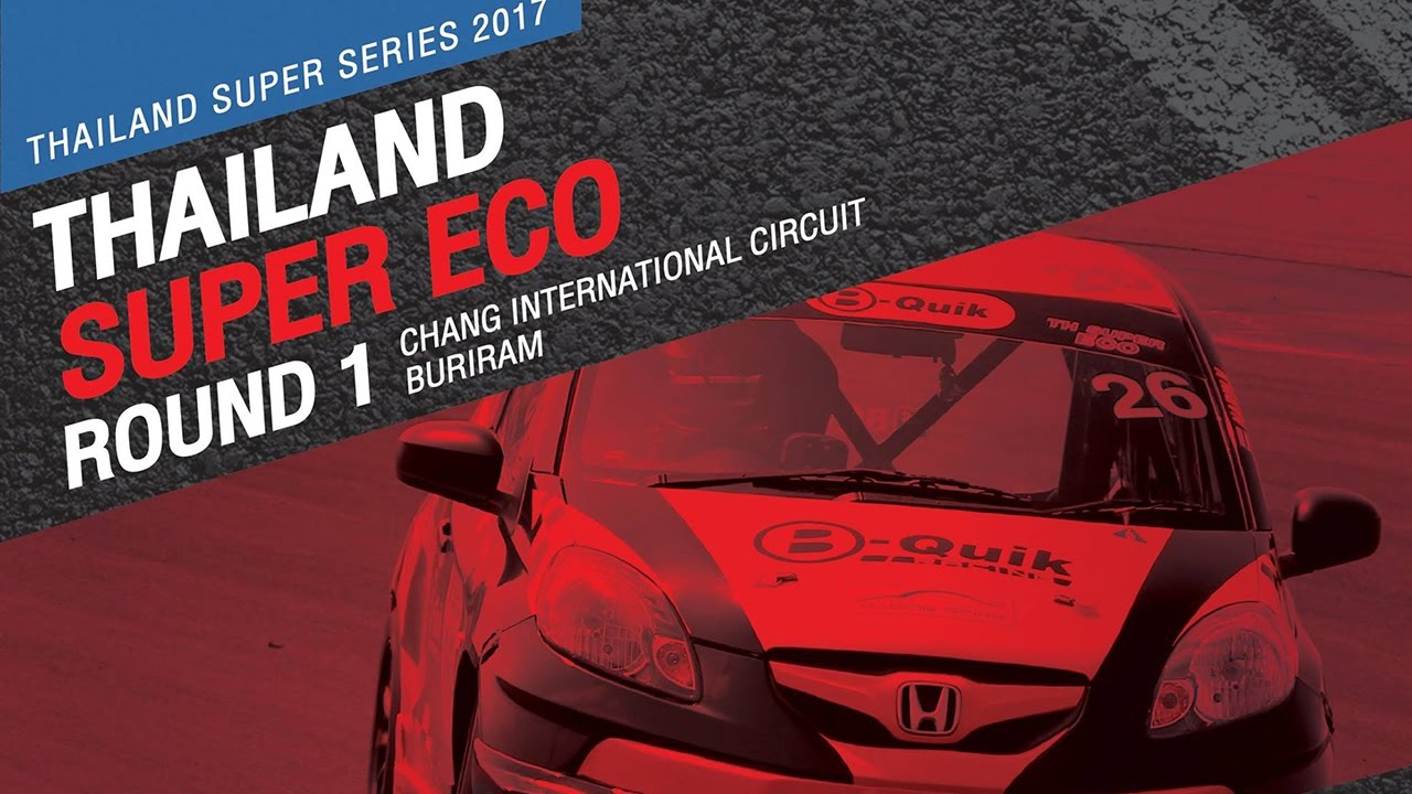 TH Super Eco Rd.1 | Chang International Circuit Buriram