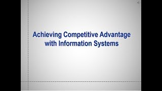 Competitive Advantage in Using Information Systems