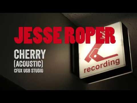 CFOX - Jesse Roper Cherry (Acoustic)
