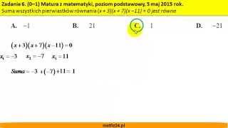 Suma pierwiastków równania - Matura z matematyki 2015 - zad 6 - MatFiz24.pl